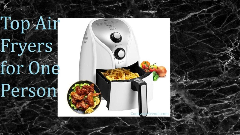 Air-Fryers-for-One-Person