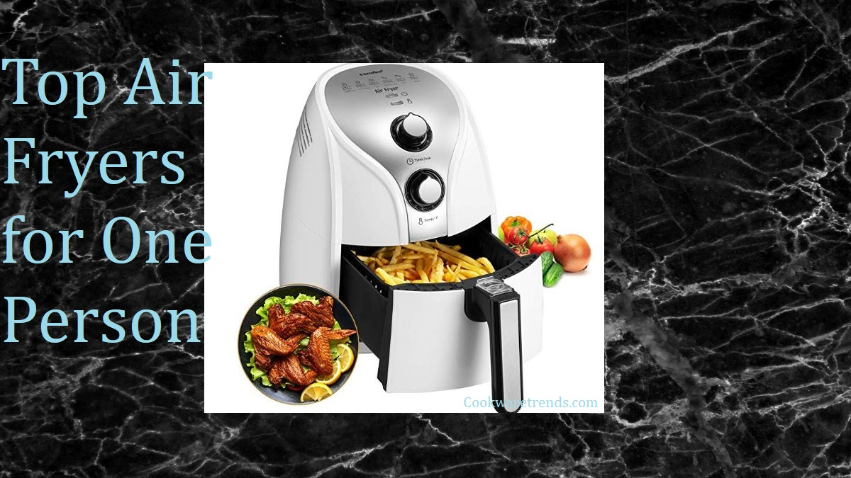 Air Fryers for One Person