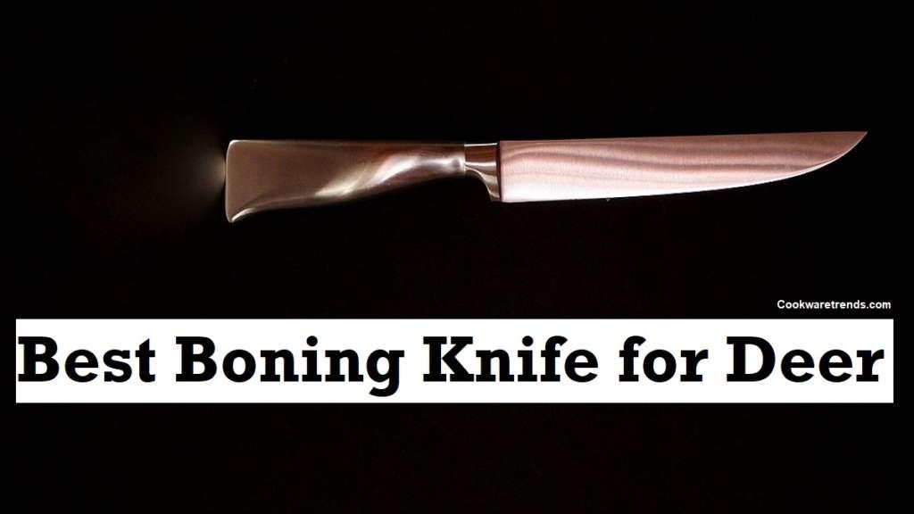 The Best Boning Knife for Deer