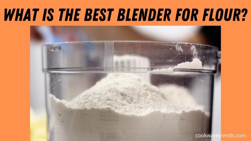 Best-blender-for-flour-1
