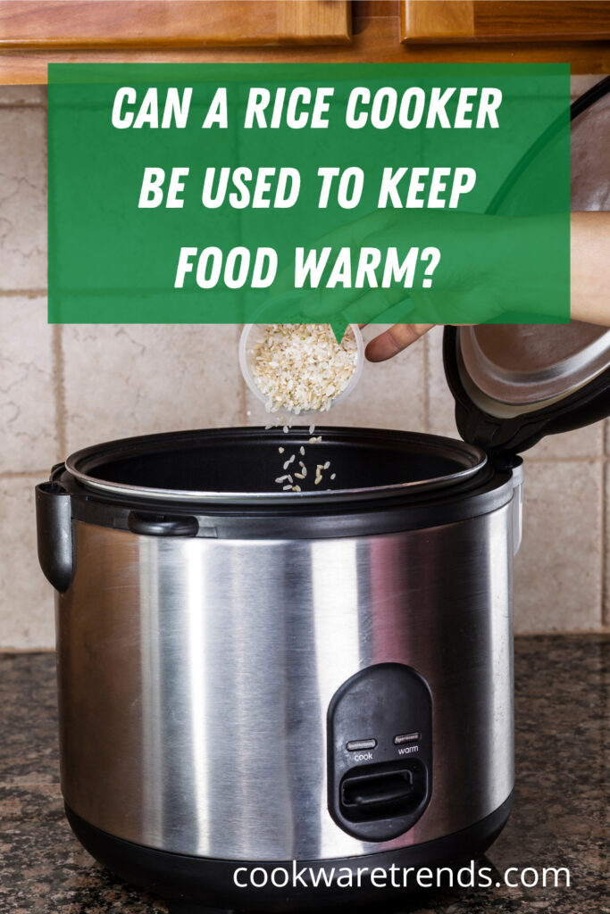 Can a rice cooker be used to keep food warm?