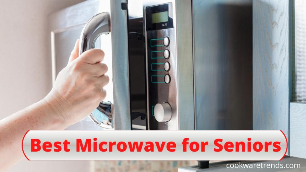 Best-microwave-for-seniors-copy
